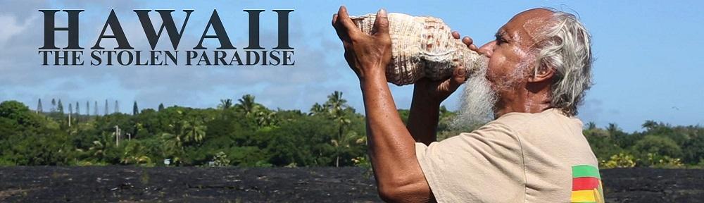 Hawaii, the stolen paradise
